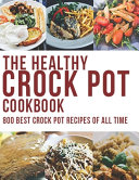 The Healthy Crock Pot Cookbook