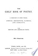 The girls  book of poetry  a selection from British and American poets