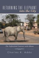Returning the Elephant into the City