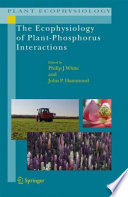 The Ecophysiology of Plant Phosphorus Interactions