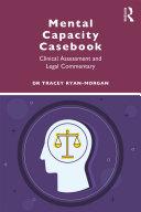 Mental Capacity Casebook