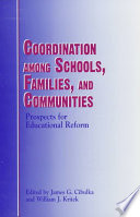 Coordination Among Schools  Families  and Communities Book