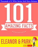 Eleanor & Park - 101 Amazing Facts You Didn't Know [Pdf/ePub] eBook