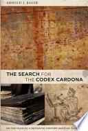 The Search For The Codex Cardona
