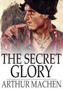 The Secret Glory Book