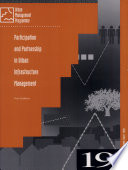 Participation and Partnership in Urban Infrastructure Management