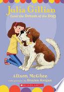 Julia Gillian  and the Dream of the Dog  Book PDF