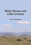 White Stones and Little Crosses