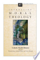 Journal Of Moral Theology Volume 8 Number 1