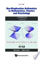 Non diophantine Arithmetics In Mathematics  Physics And Psychology Book