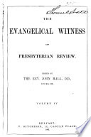 The Evangelical Witness and Presbyterian Review