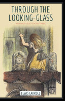 Through the Looking Glass Annotated