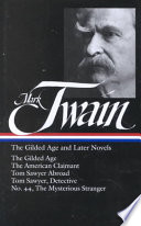 The Gilded Age and Later Novels Book