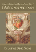 Letters of Guidance and Teaching on the Path of Initiation and Ascension