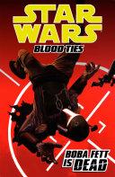 Star Wars: Blood Ties Boba Fett Is Dead banner backdrop