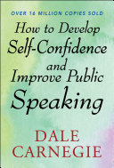 How to Develop Self Confidence and Improve Public Speaking [Pdf/ePub] eBook