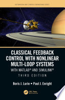Classical Feedback Control with Nonlinear Multi Loop Systems
