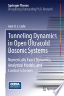 Tunneling Dynamics In Open Ultracold Bosonic Systems Book PDF