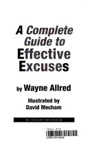 A Complete Guide to Effective Excuses