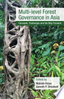 Multi level Forest Governance in Asia Book