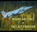 Indian Air Force in the Last Frontier
