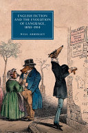 English Fiction and the Evolution of Language  1850 1914