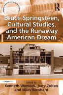 Bruce Springsteen, Cultural Studies, and the Runaway American Dream Pdf/ePub eBook