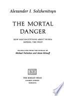 The Mortal Danger