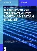 Handbook of Transatlantic North American Studies