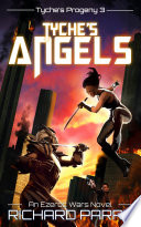 Read Online Tyche's Angels For Free