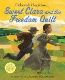 Sweet Clara and the Freedom Quilt Pdf/ePub eBook