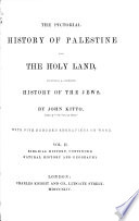 Biblical History Continued Natural History And Geography