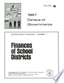 1967 Census of Governments: Government finances. no. 1. Finances of school districts. no.2. Finances of special districts. no. 3. Finances of county governments. no. 4. Finances of municipalities and township governments. no. 5. Compendium of government finances