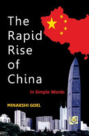 THE RAPID RISE OF CHINA  IN SIMPLE WORDS