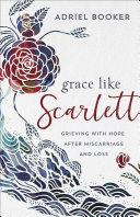 Grace Like Scarlett [Pdf/ePub] eBook