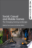 Social, Casual and Mobile Games