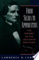 From Selma To Appomattox Book PDF