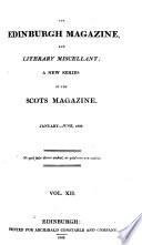 The Edinburgh Magazine and Literary Miscellany  , Volume 91