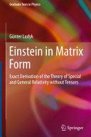 Einstein in Matrix Form