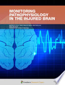 Monitoring Pathophysiology in the Injured Brain