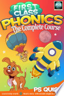 First Class Phonics   The Complete Course