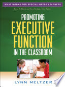 Promoting Executive Function in the Classroom