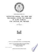 Instruction Manual for Using WES Time sharing System for Analysis of Slope Stability  the Circular Arc Method  Book PDF