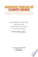 Radiative Forcing of Climate Change