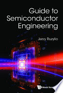 Guide To Semiconductor Engineering