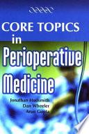 Core Topics in Perioperative Medicine Book