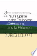 A Critical And Grammatical Commentary On St Paul S Epistles To The Philippians Colossians And Philemon