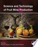 """Science and Technology of Fruit Wine Production"" by Maria R. Kosseva, V.K. Joshi, P.S. Panesar"