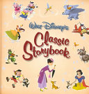 Walt Disney s Classic Storybook