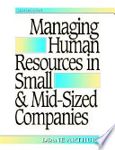 Managing Human Resources in Small & Mid-Sized Companies